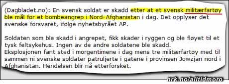 Har journalistene i Dagbladet alvorlige problemer med sin svensk (fordon=kjøretøy, ikke fartøy)? Eller var det en svensk marinegast som ble skadet da Svenska Flottan ble torpedert ved kysten av Afghanistan? (Innsendt av Jan S.)